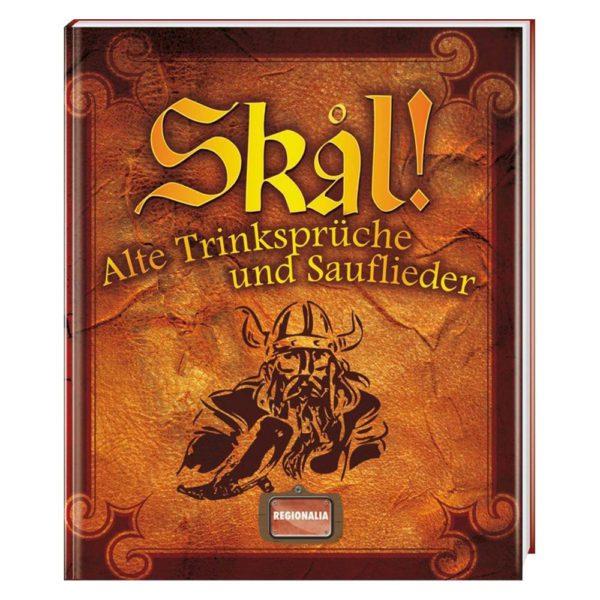 Skal! Buch | Alte Trinksprüche und Sauflieder