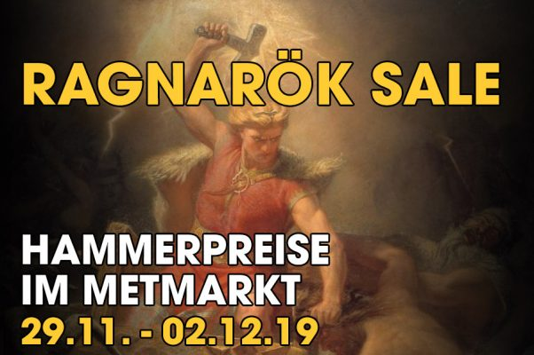 Ragnarök Sale im Metmarkt von Black Friday bis Cyber Monday