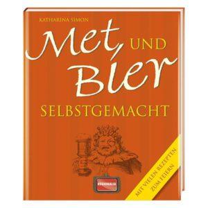 Met und Bier selbstgemacht Buch